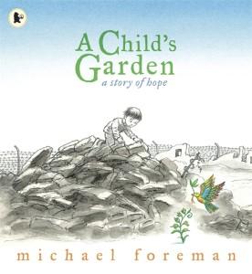 © Michael Foreman, A Child's Garden, Walker Books Ltd